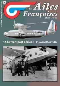 AF n°12 Le transport aérien 1940-1945