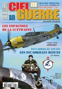 Ciel de Guerre n°18: Les Espagnols de la Luftwaffe, Les Escadrilles Bleues