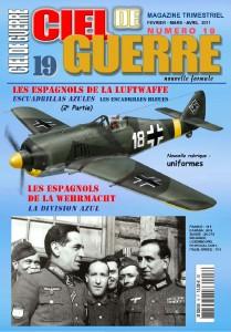 Ciel de Guerre n°19: Les Espagnols de la Luftwaffe, Les escadrilles bleues