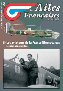 AF n°8 Les aviateurs de la France libre, les groupes constitués