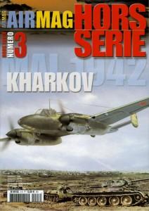 Hors-série Air Mag n°3: Kharkov mai 1942