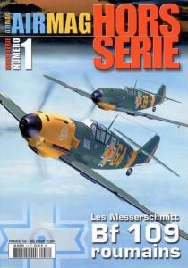 Hors-série Air Mag n°1: Les Messerschmitt BF 109 Roumains