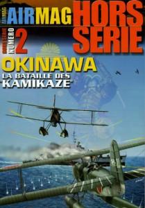 Hors-série Air Mag n°2: Okinawa, la bataille des «Kamikaze»