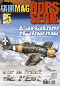 Hors-série Air Mag n°5: L'aviation italienne sur le front de l'est