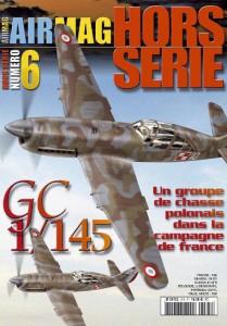 Hors-série Air Mag n°6: GC 1/145, un groupe de chasse polonais dans la campagne de France