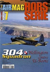 Hors-série Air Mag n°7: 304 Squadron, Wellington contre U-Boote