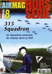 Hors-série Air Mag n°8:  Le n°315 Squadron, un squadron de chasse polonais dans la RAF