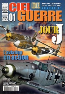 Ciel de Guerre n°1: Jour J, L'aviation en action