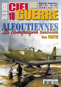 Ciel de Guerre n°10: Aléoutiennes, La campagne oubliée