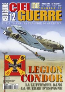 Ciel de Guerre n°12: Légion Condor, La Luftwaffe dans la guerre d'Espagne