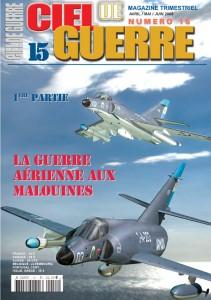 Ciel de Guerre n°15: La guerre aérienne aux Malouines