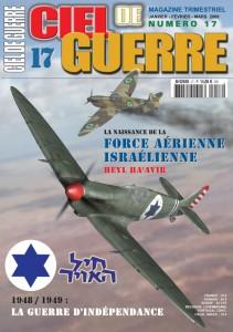 Ciel de Guerre n°17: La naissance de la force aérienne israélienne, HEYL HA'AVIR