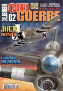 Ciel de Guerre n°2: Jour J, L'aviation en action