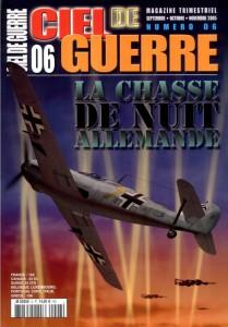 Ciel de Guerre n°6: La chasse de nuit allemande