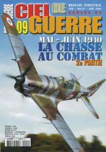 Ciel de Guerre n°9: mai-juin 1940 La chasse au combat