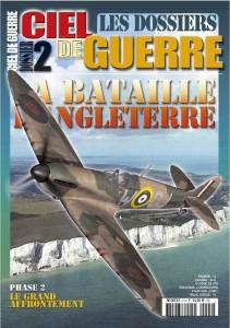Les Dossiers Ciel de Guerre n°2: La bataille d'Angleterre