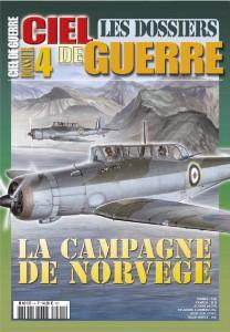 Les Dossiers Ciel de Guerre n°4: La campagne de Norvège