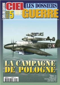 Les Dossiers Ciel de Guerre n°5: La campagne de Pologne