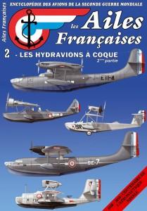 Les Ailes Françaises, l'Encyclopédie des avions de la Seconde Guerre Mondiale n°2