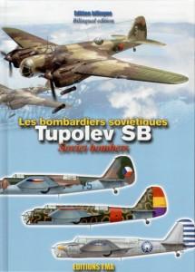 BOMBARDIERS SOVIETIQUES TUPOLEV SB – ÉPUISÉ !!!