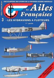 Les Ailes Françaises, l'Encyclopédie des avions de la Seconde Guerre Mondiale n°3