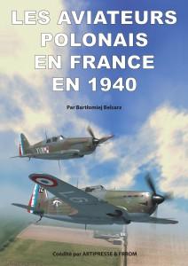 LES AVIATEURS POLONAIS EN FRANCE EN 1940 – DISPONIBLE !