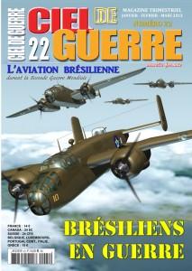 Ciel de Guerre n°22 : L'aviation brésilienne durant la Seconde Guerre Mondiale