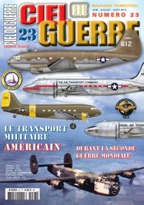 Ciel de Guerre n°23 : L'aviation de transport américaine durant la Seconde Guerre mondiale