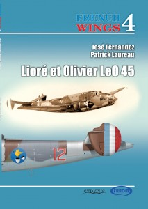 FRENCH WINGS n°4 – Lioré et Olivier LeO 45